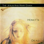 Honey's Dead (Expanded Version)详情