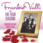 Working My Way Back To You - The Frankie Valli & The Four Seasons Collection详情