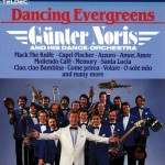 DANCING EVERGREENS - Günter Noris and his Orchestera