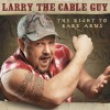 Larry The Cable Guy Toddler Mail (Album Version) 试听