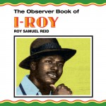 The Observer Book Of I-Roy详情