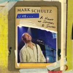 Mark Schultz Live - A Night of Stories & Songs详情