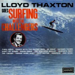 Lloyd Thaxton Goes Surfing With The Challengers详情