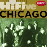 Rhino Hi-Five: Chicago (US Release)