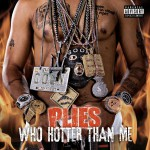 Who Hotter Than Me (Explicit)详情