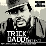 Bet That [Explicit] (Online Music)详情