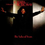 A Tribute To Loleatta Holloway: The Salsoul Years详情