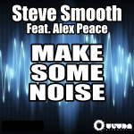 Make Some Noise (feat. Alex Peace)详情