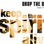 Keep The Spirit Alive详情