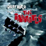 Dirty Water - The Very Best Of The Inmates详情