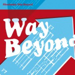 Way Beyond (International Commercial Single)详情