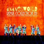 Ananésworld Remix Collection EP详情