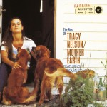 The Best Of Tracy Nelson/Mother Earth详情