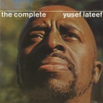 The Complete Yusef Lateef详情