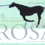 Louis Andriessen: Rosa - The Death Of A Composer详情