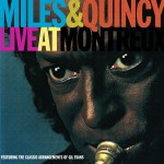 Miles & Quincy Live at Montreux详情