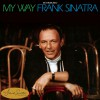Frank Sinatra My Way [The Frank Sinatra Collection] [40th Anniversary Edition] 试听