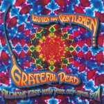 Ladies And Gentlemen...The Grateful Dead: Fillmore East, New York City, April 19