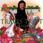 A Travis Tritt Christmas: Loving Time Of The Year详情