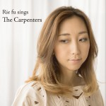 Rie Fu Sings The Carpenters详情