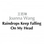 Raindrops Keep Fallin' On My Head (单曲)