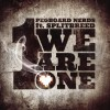 Pegboard Nerds We Are One (Drummer Boy Remix) 试听