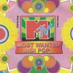 MTV Most Wanted Indi Pop详情
