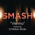 Vienna (SMASH Cast Version) [feat. Christian Borle]详情