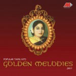 Golden Melodies - Popular Tamil Hits详情