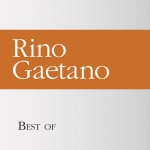 Best of Rino Gaetano详情