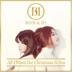 BOM & HI - All I Want For Christmas Is You (Single)