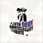 DEUX 20th Anniversary Tribute Album