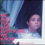 Me and You and Everyone We Know [Original Score]详情