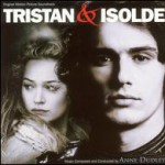 Tristan & Isolde [Original Motion Picture Soundtrack]试听
