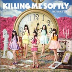 Killing Me Softly详情