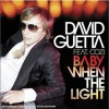 David Guetta Baby When the Light 试听