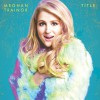 Meghan Trainor Close Your Eyes 试听