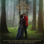 Far From the Madding Crowd (Original Motion Picture Soundtrack) / 远离尘嚣详情