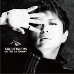 GACKTracks-ULTRA DJ ReMIX-试听