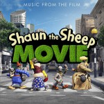 Shaun the Sheep Movie (Original Motion Picture Soundtrack) / 超级无敌羊咩咩详情