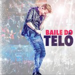 Baile do Teló (Ao Vivo)详情