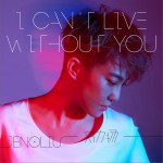 I Can't Live Without You (单曲)