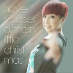 Have Yourself a Merry Little Christmas (单曲)详情