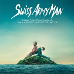 Swiss Army Man (Original Motion Picture Soundtrack) 电影《瑞士军人》原声带