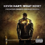 Kevin Hart: What Now? (The Mixtape Presents Chocolate Droppa)详情