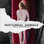 Nocturnal Animals (Original Motion Picture Soundtrack) 电影《夜行动物》原声详情