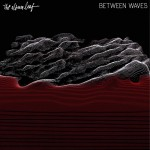 Between Waves (Deluxe Version)详情