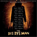 The Bye Bye Man (Original Motion Picture Soundtrack) 电影《送葬人》原声详情