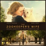 The Zookeeper's Wife (Original Motion Picture Soundtrack) 电影《动物园长的夫人》原声详情