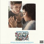 Everything, Everything (Original Motion Picture Soundtrack) 电影《一切的一切》原声